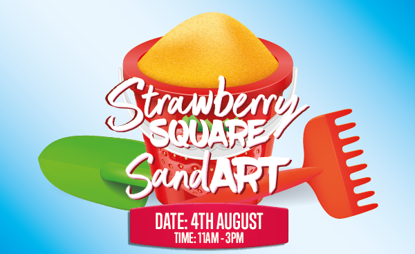 Strawberry Square SandART 4th August