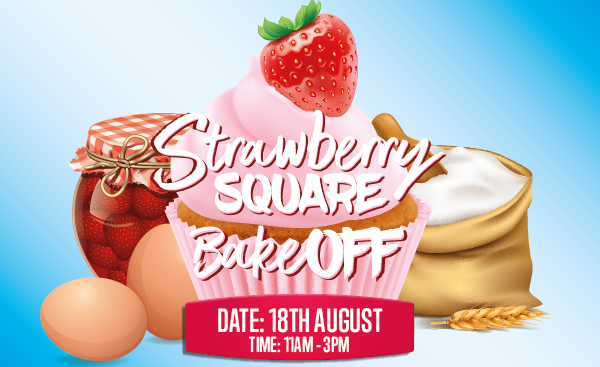 Strawberry Square Bake Off 18th August
