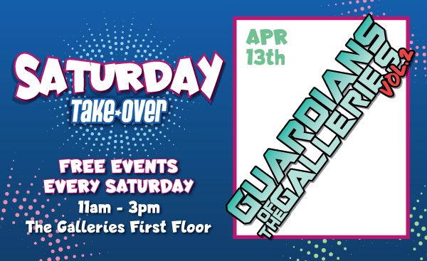 Guardians of The Galleries Vol 2 – 13th April