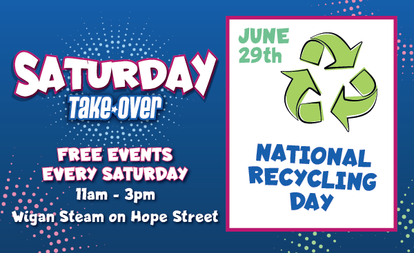 Saturday Take Over – National Recycling Day, 29th June